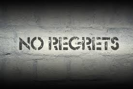 No Regrets One
