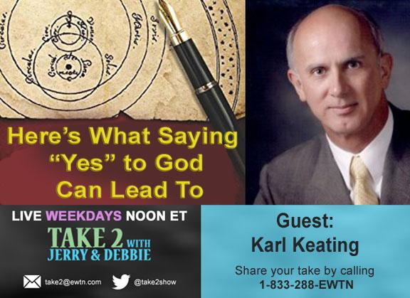 2-7-18_Karl Keating