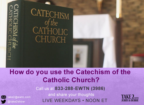 T2-092018- Catechism