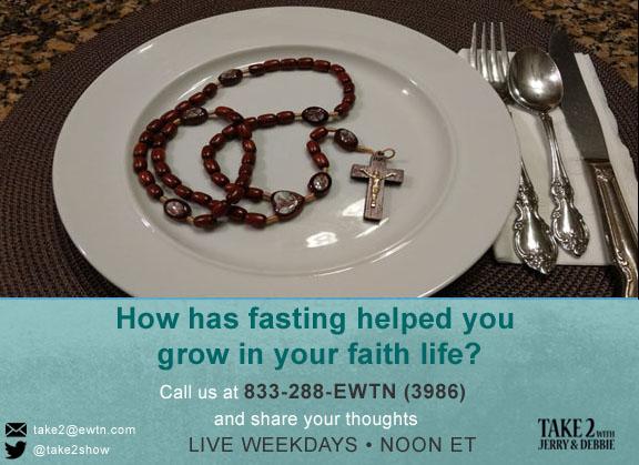 T2- 02-06-19- fasting-faith