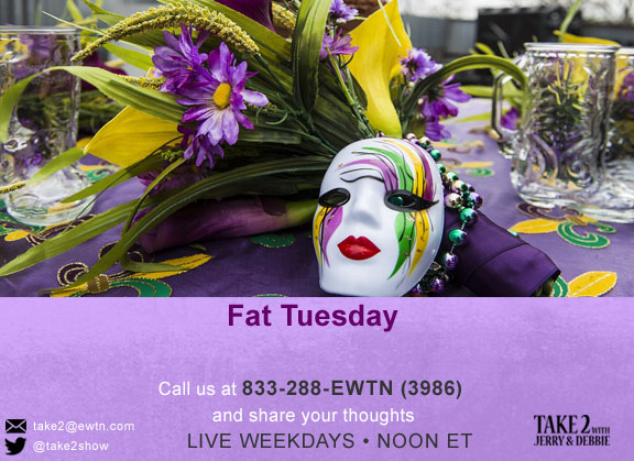 T2- Mar-5-2019- Fat_tues