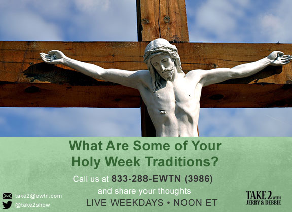 T2- April 15-2019- holy-week.jpg