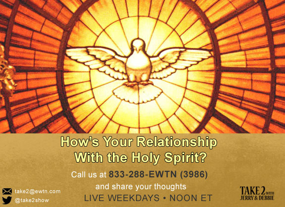 T2- June 7-2019- -Holy Spirit