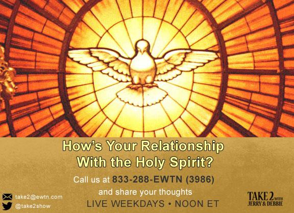 T2- June 7-2019- -Holy Spirit