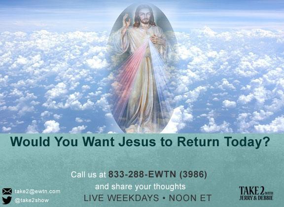 T2- MAY6-2019- Jesus is vack